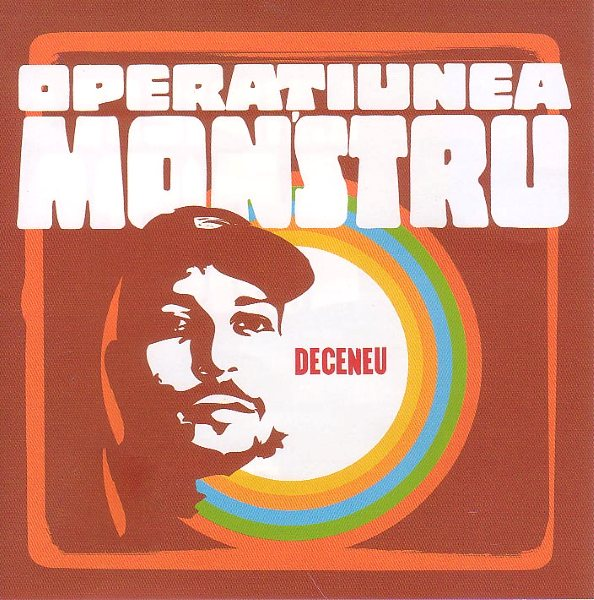 RECENZIE ALBUM: Deceneu &#8211; Operatiunea monstru (2001)